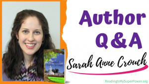 Author Interview (and a Giveaway!): Sarah Anne Crouch & A Summer in Shady Springs