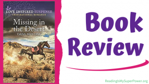 Book Review: Missing in the Desert by Dana Mentink