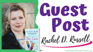 Guest Post (and a Giveaway!): Rachel D. Russell & Then Came You