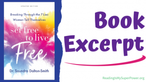 Book Spotlight (and a Giveaway!): Set Free to Live Free by Dr. Saundra Dalton-Smith