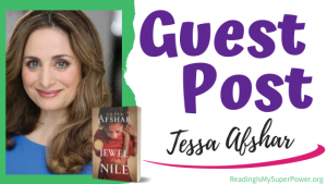 Guest Post (and a Giveaway!): Tessa Afshar & Jewel of the Nile