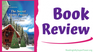 Book Review: The Secret Santa Project by Carol Ross