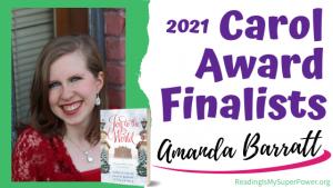 2021 Carol Award Finalists: Amanda Barratt & Far as the Curse is Found