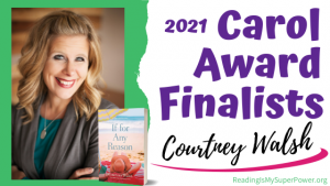 2021 Carol Award Finalists (and a Giveaway!): Courtney Walsh & If For Any Reason