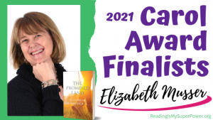 2021 Carol Award Finalists (and a Giveaway!): Elizabeth Musser & The Promised Land