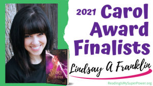 2021 Carol Award Finalists (and a Giveaway!): Lindsay A Franklin & The Story Hunter