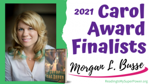 2021 Carol Award Finalists (and a Giveaway!): Morgan L. Busse & Cry of the Raven