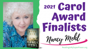 2021 Carol Award Finalists (and a Giveaway!): Nancy Mehl & Dead End