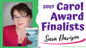 2021 Carol Award Finalists (and a Giveaway!): Sara Davison & Lost Down Deep