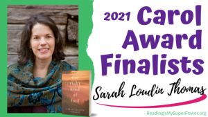 2021 Carol Award Finalists (and a Giveaway!): Sarah Loudin Thomas & The Right Kind of Fool