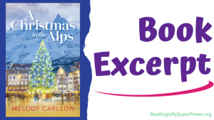 Book Spotlight (and a Giveaway!): A Christmas in the Alps by Melody Carlson