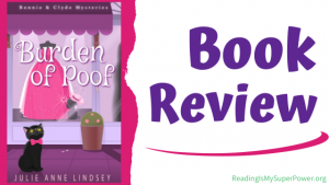 Book Review (and a Giveaway!): Burden of Poof by Julie Anne Lindsey