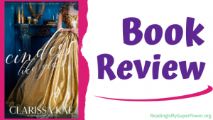 Book Review (and a Giveaway!): Cinders Like Glass by Clarissa Kae