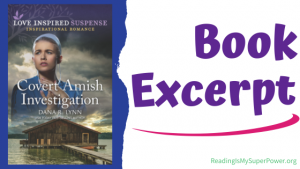 Book Spotlight (and a Giveaway!): Covert Amish Investigation by Dana R. Lynn