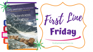 First Line Friday (and a Giveaway!): Snowstorm Sabotage