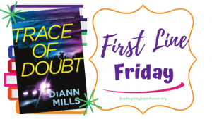 First Line Friday (and a Giveaway!): Trace of Doubt