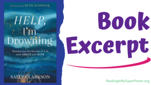 Book Spotlight (and a Giveaway!): Help, I'm Drowning by Sally Clarkson