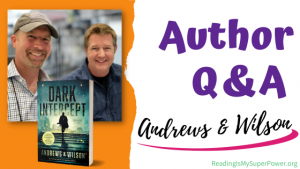 Author Interview (and a Giveaway!): Andrews & Wilson and Dark Intercept