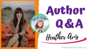Author Interview (and a Giveaway!): Heather Avis & Different – A Great Thing to Be!