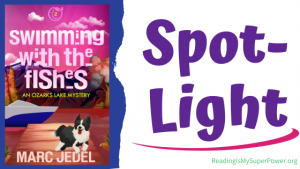 Book Spotlight (and a Giveaway!): Swimming With the Fishes by Marc Jedel
