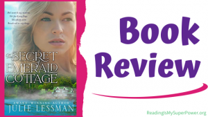 Book Review (and a Giveaway!): The Secret of Emerald Cottage by Julie Lessman