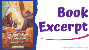Book Spotlight (and a Giveaway!): The Single Dad's Holiday Match by Tanya Agler