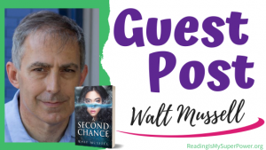 Guest Post (and a Giveaway!): Walt Mussell & A Second Chance