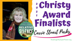 2021 The Christy Award Finalists (and a Giveaway!): Carrie Stuart Parks & Relative Silence