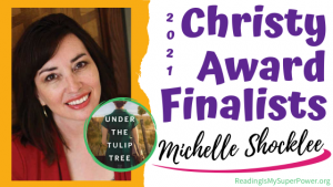 2021 The Christy Award Finalists (and a Giveaway!): Michelle Shocklee & Under the Tulip Tree