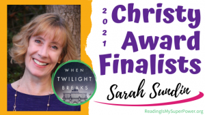 2021 The Christy Award Finalists (and a Giveaway!): Sarah Sundin & When Twilight Breaks