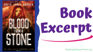 Book Spotlight (and a Giveaway!): Blood From a Stone by David James Warren