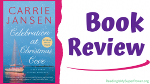 Book Review: Celebration at Christmas Cove by Carrie Jansen