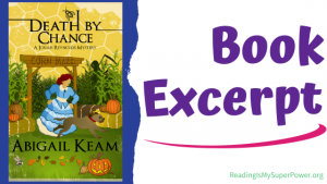 Book Spotlight (and a Giveaway!): Death by Chance by Abigail Keam