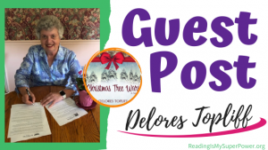 Guest Post (and a Giveaway!): Delores Topliff & Christmas Tree Wars