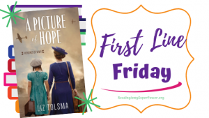 First Line Friday (and a Giveaway!): A Picture of Hope
