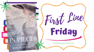 First Line Friday (and a Giveaway!): In Pieces