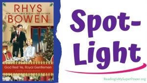 Book Spotlight: God Rest Ye, Royal Gentlemen by Rhys Bowen