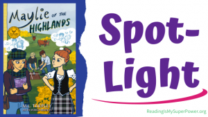 Book Spotlight (and a Giveaway!): Maylie of the Highlands by M.L. Tarpley