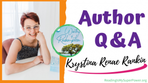 Author Interview (and a Giveaway!): Krystina Renae Rankin & Worthy of Redemption