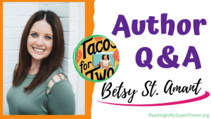Author Interview (and a Giveaway!): Betsy St. Amant & Tacos for Two