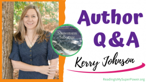 Author Interview (and a Giveaway!): Kerry Johnson & Snowstorm Sabotage