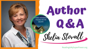 Author Interview (and a Giveaway!): Shelia Stovall & Every Window Filled With Light