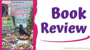 Book Review (and a Giveaway!): Murder at the Christmas Cookie Bake-Off by Darci Hannah
