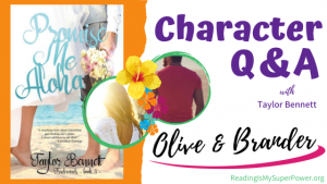 Character Interview: Olive & Brander from Promise Me Aloha by Taylor Bennett