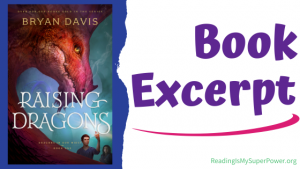 Book Spotlight (and a Giveaway!): Raising Dragons by Bryan Davis
