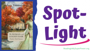 Book Spotlight (and a Giveaway!): The Woman with Golden Hair by Sydney Tooman Betts